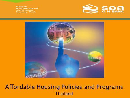 Affordable Housing Policies and Programs Thailand.