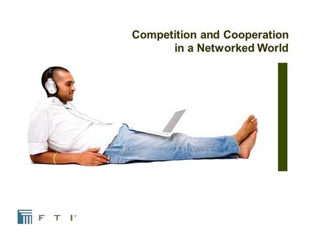 Competition and Cooperation in a Networked World.