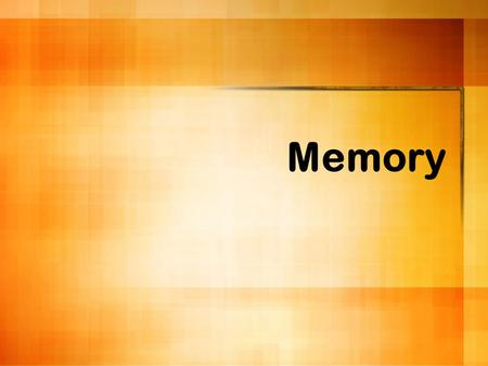 Memory. Three Kinds of Memory 1). Episodic: memories of the events that happen to a person or take place in the persons presence Breakfast, Thanksgiving,