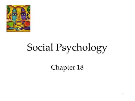 1 Social Psychology Chapter 18. 2 Social Psychology Social Thinking Attribution of Behavior to Persons or Situations Attitudes and Action Social influence.