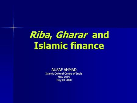 Riba, Gharar and Islamic finance