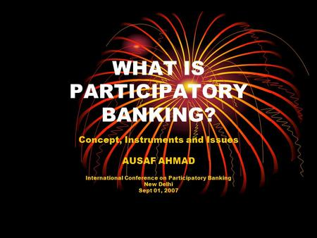 WHAT IS PARTICIPATORY BANKING?