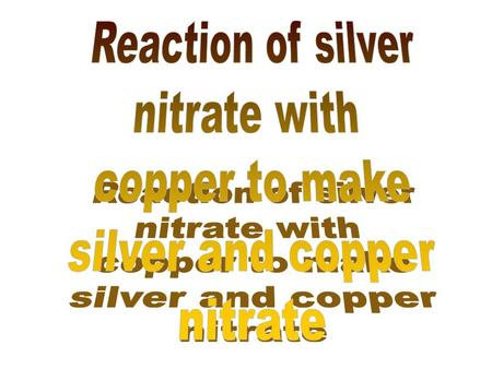 Extra Credit Lab: Single Replacement Chemistry Name________________________________________per__ page 1 Purpose: To react silver nitrate solution with.