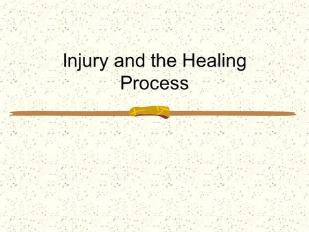 Injury and the Healing Process. Introduction to Injury When an injury takes place some responses are predictable, but others are unexpected It is not.