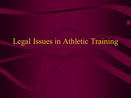 Legal Issues in Athletic Training. Credentialing Licensure** Certification Registration Exemption.