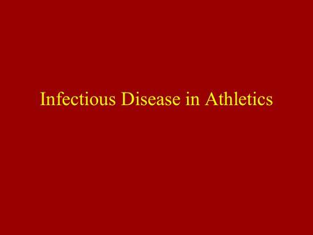 Infectious Disease in Athletics Role of the Immune System Collection of disease fighting cells that neutralizes foreign substances –Illness results when.