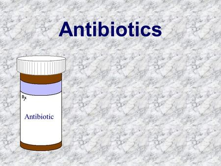 Antibiotics Antibiotic. Antibiotics - Introduction Selective toxicity - kills or stops growth of bacteria w/o damaging the host (human body) Bacteria.