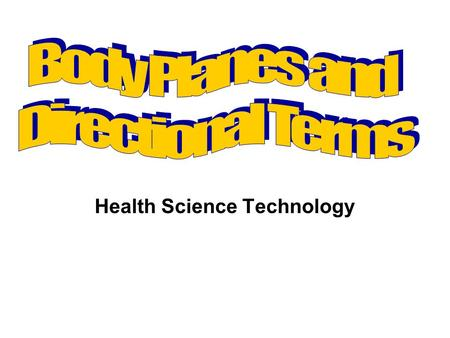 Health Science Technology