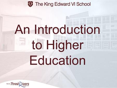 An Introduction to Higher Education. PLANNING AHEAD? DECISIONS? Year 12 Employment Training/Apprenticeships College Volunteering Year 13 A2 Year 13 University.