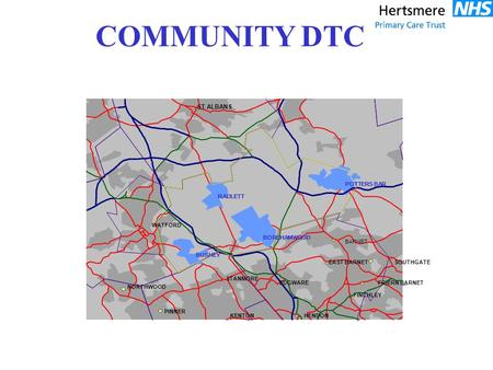 Potters Bar Community DTC Model of Care Referral G.P. (+ Self) Main Entrance Reception Scheduling GPSI/Nurse/ AHP Consulting Led Services Outreach DermatologyClinics.