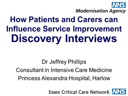 How Patients and Carers can Influence Service Improvement