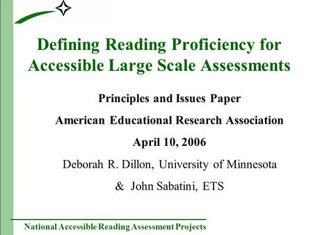 National Accessible Reading Assessment Projects Defining Reading Proficiency for Accessible Large Scale Assessments Principles and Issues Paper American.
