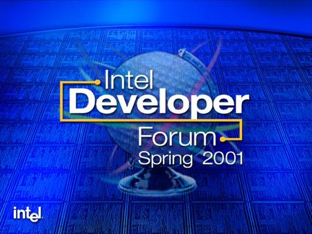 Intel Developer Forum Spring 2001 Intel Labs ACPI 2.0 Specification Technical Update Guy TherienTony Pierce Software Architecture ManagerACPI OnNow.