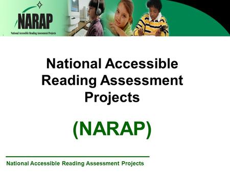 National Accessible Reading Assessment Projects (NARAP)