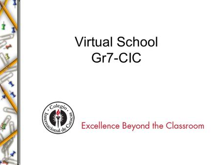 Virtual School Gr7-CIC. Warm Up - Simplify expression Evaluate expressions Algebra vocabulary.