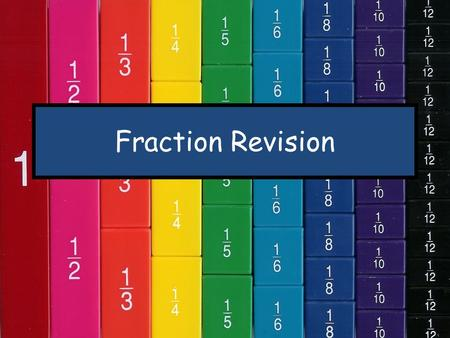 Fraction Revision.
