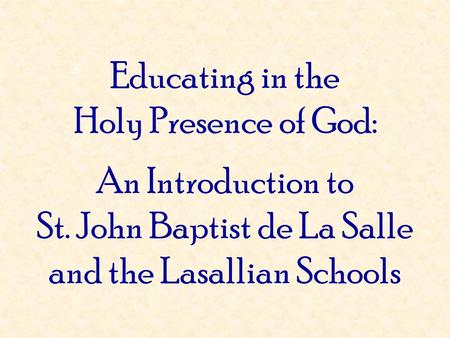 St. John Baptist de La Salle and the Lasallian Schools