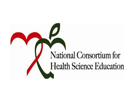 Name and Website NCHSE is the National Consortium for Health Science Education
