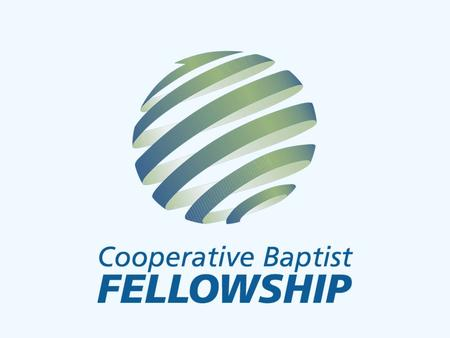 What is CBF? CBF is a fellowship of Baptist Christians and churches who share a passion for the Great Commission of Jesus Christ and a commitment to Baptist.