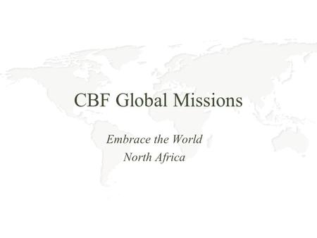 CBF Global Missions Embrace the World North Africa.