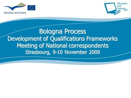 Ecdc.europa.eu Bologna Process Development of Qualifications Frameworks Meeting of National correspondents Strasbourg, 9-10 November 2009.