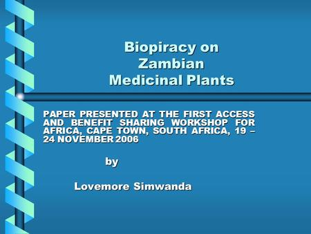 Biopiracy on Zambian Medicinal Plants