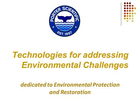Technologies for addressing Environmental Challenges dedicated to Environmental Protection and Restoration.