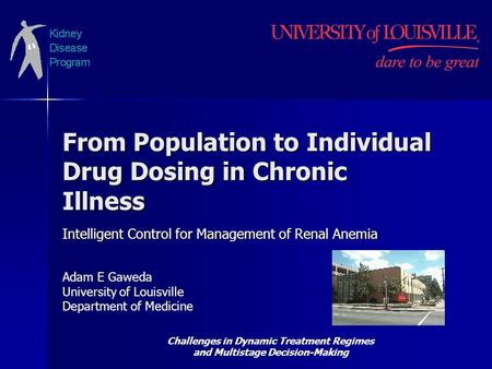 From Population to Individual Drug Dosing in Chronic Illness Intelligent Control for Management of Renal Anemia Challenges in Dynamic Treatment Regimes.