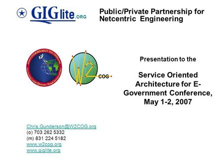 Public/Private Partnership for Netcentric Engineering.ORG (o) 703 262 5332 (m) 831 224 5182   Presentation.