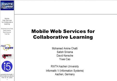 Mobile Web Services for Collaborative Learning