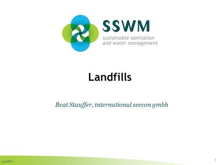 Landfills 1 Beat Stauffer, international seecon gmbh.