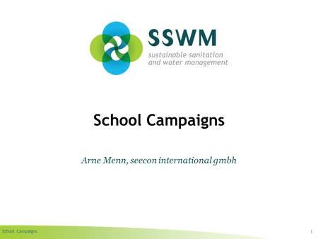 School Campaigns 1 Arne Menn, seecon international gmbh.