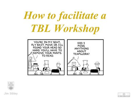 How to facilitate a TBL Workshop