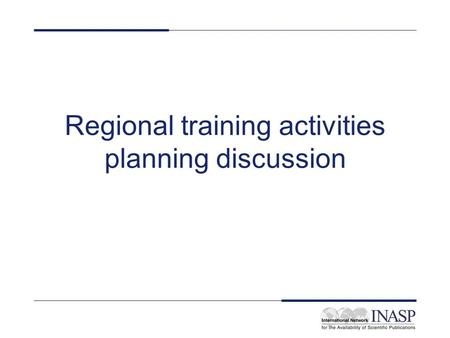 Regional training activities planning discussion.