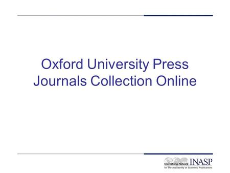 Oxford University Press Journals Collection Online.