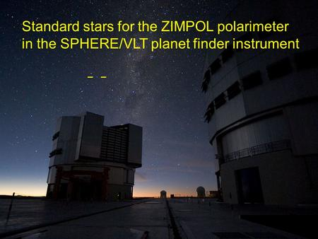 Standard stars for the ZIMPOL polarimeter