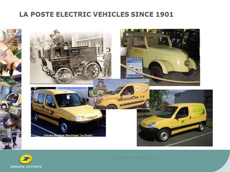DTC R.SIMON November 2010 LA POSTE ELECTRIC VEHICLES SINCE 1901.