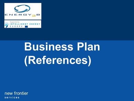 New frontier s e r v i c e s Business Plan (References)