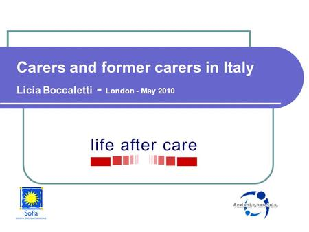 Carers and former carers in Italy Licia Boccaletti - London - May 2010.