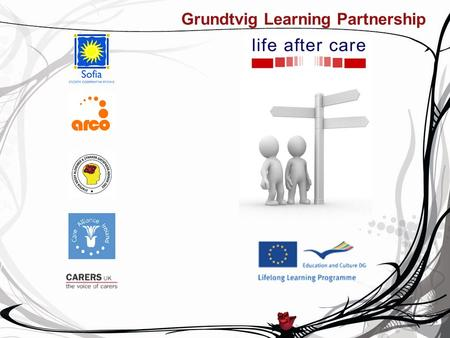 Grundtvig Learning Partnership. Athens Association of Alzheimer's Disease and Related Disorders Athens Association of Alzheimers Disease and Related Disorders.
