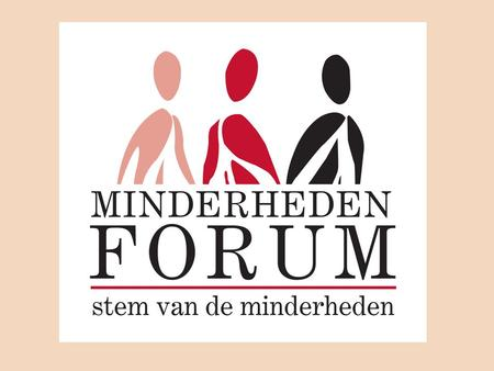 Forum for Ethnic-Cultural Minorities Flanders-Brussels Minderhedenforum Dont talk about us but with us.