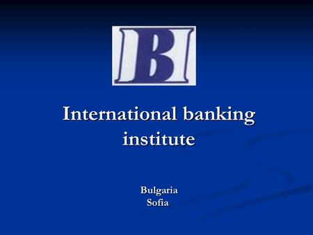 International banking institute