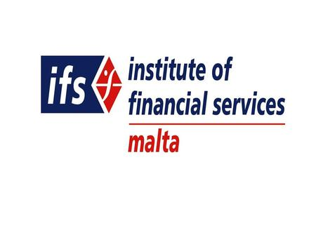 The Institute of Financial Services Malta (IFS-Malta) is the premier provider of educational services for the banking and financial services profession.