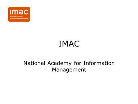 IMAC National Academy for Information Management.