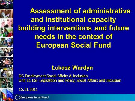 Assessment of administrative and institutional capacity