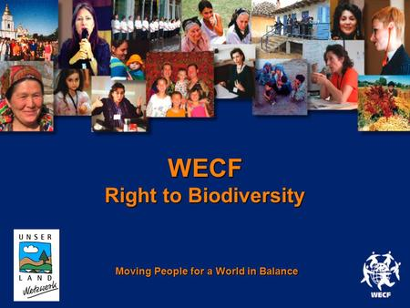 WECF Right to Biodiversity Moving People for a World in Balance www.wecf.org.