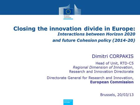 Policy Research and Innovation Research and Innovation Closing the innovation divide in Europe: Interactions between Horizon 2020 and future Cohesion policy.