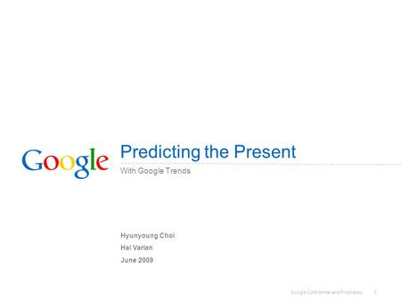 Predicting the Present