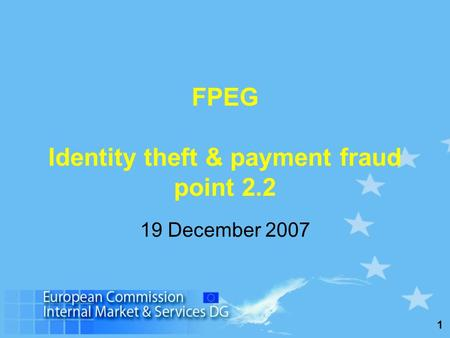 1 FPEG Identity theft & payment fraud point 2.2 19 December 2007.