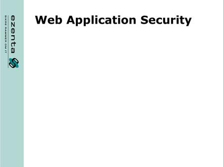 Web Application Security. Agenda Attacks Types Web applications and Google What can be done?